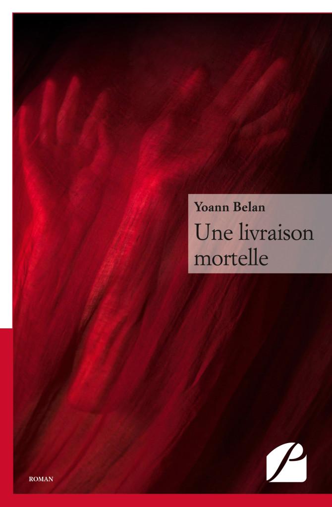 Une livraison mortelle - Yoann Belan
